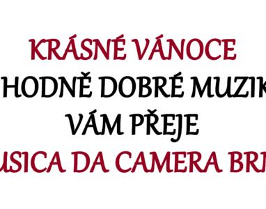 Musica da camera Brno Vám přeje krásné Vánoce
